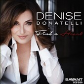 Denise Donatelli: Find a Heart *