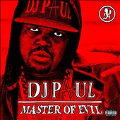 DJ Paul (Rap): Master of Evil [Digipak]