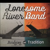 The Lonesome River Band: Bridging the Tradition [Digipak]