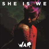 She Is We: War