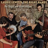 Laurie Lewis & The Right Hands/Laurie Lewis: The  Hazel and Alice Sessions [Digipak]