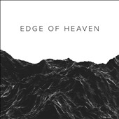 River Valley Worship: Edge of Heaven