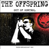 The Offspring: Out of Control [Radio Broadcast 1991] *