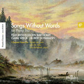 Mendelssohn, Wieck, Schumann: Songs Without Words for Piano Trio / I Giocatori Piano Trio