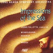 Impressions of the Sea / JoAnn Falletta, Long Beach SO