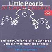 Little Pearls of Czech Classics - Smetana, Dvorak, et al