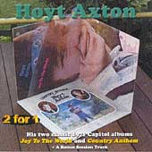 Hoyt Axton: Joy to the World/Country Anthem