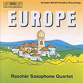 Europe / Rasch&#232;r Saxophone Quartet