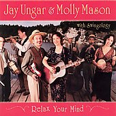 Jay Ungar & Molly Mason/Jay Ungar/Molly Mason: Relax Your Mind