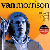 Van Morrison: Brown Eyed Girl [Collectables]