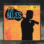 Various Artists: Martin Scorsese Presents the Blues: The Best of the Blues