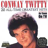 Conway Twitty: 20 Greatest Hits [TeeVee]