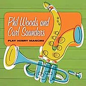Phil Woods: Phil Woods And Carl Saunders