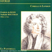 Corelli in London / de Roos, Houtman, La Pastorella