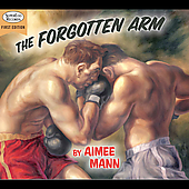 Aimee Mann: The Forgotten Arm [Digipak]