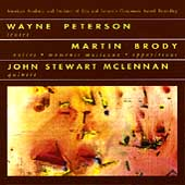 Peterson Sextst; Brody: Voices, etc;  McLennan: Quintet