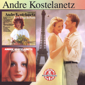 Andr&#233; Kostelanetz: Last Tango in Paris/Plays Greatest Hits of Today