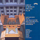 Great European Organs Vol 49 / John Kitchen