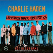 Charlie Haden: Not in Our Name