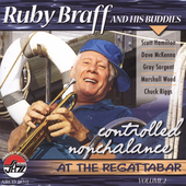 Ruby Braff (Trumpet/Cornet): Controlled Nonchalance at the Regattabar, Vol. 2