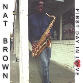 Nat Brown: First Day in Love