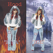 Fiya & Ice: Hood Ready