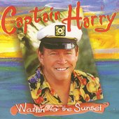 Captain Harry: Waitin' for the Sunset *