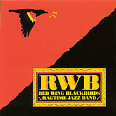 Red Wing Blackbirds Ragtime Jazz Band: RWB
