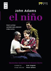 John Adams: El Niño / Dawn Upshaw, Lorraine Hunt Lieberson, Willard White. Kent Nagano, Deutsches SO Berlin [DVD]