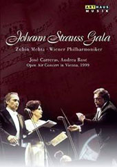 Johann Strauss Gala, open air concert in Vienna, 1999 - an evening of waltzes, arias & duets / José Carreras, Andrea Rost. Vienna PO, Mehta [DVD]