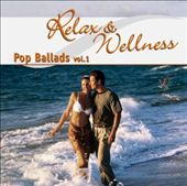 Various Artists: Relax and Wellness Pop Ballads