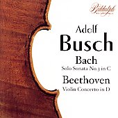 Bach, Beethoven / Adolf Busch, et al