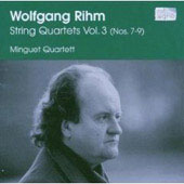 Rihm: String Quartets Vol 3 / Minguet Quartett