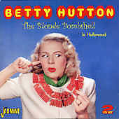 Betty Hutton: The Blonde Bombshell in Hollywood