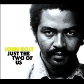 John Holt (Vocals): Just the Two of Us [Slipcase]