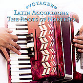 Various Artists: Voyager: Latin Accordions: The Roots Of Norteno