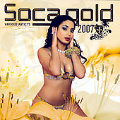 Various Artists: Soca Gold 2007