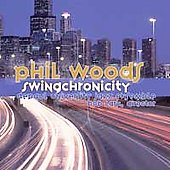 The DePaul University Jazz Ensemble/Phil Woods: Swingchronicity