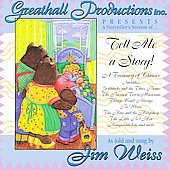 Jim Weiss: Tell Me a Story!