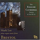 English Cathedral Series Vol 9 - Elgar, Whitlock, Alcock, etc / Mark Lee
