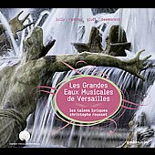 Les Grandes Eaux Musicales de Versailles / Rousset, Les Talens Lyriques, et al