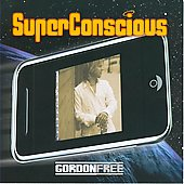 Gordon Free: Super Conscious