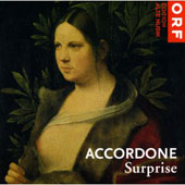 Surprise - Bach, Caccini, Falconieri, Fauré, Handel, etc / Beasley, Morini, Accordone