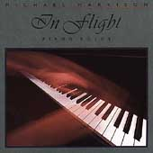 Michael Harrison (Piano): In Flight