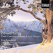 Edvard Grieg: Piano Concerto; Lyric Pieces