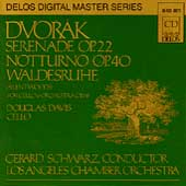 Dvorak: Serenade, Notturno, etc / Schwarz, Los Angeles CO