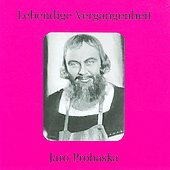 Lebendige Vergangenheit: Jaro Prohaska