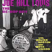 Joe Hill Louis: The Be-Bop Boy with Walter Horton and Mose Vinson