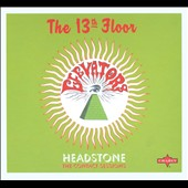 The 13th Floor Elevators: Headstone: The Contact Sessions
