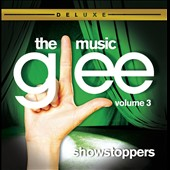 Glee: Glee: The Music Showstoppers [Deluxe Edition]